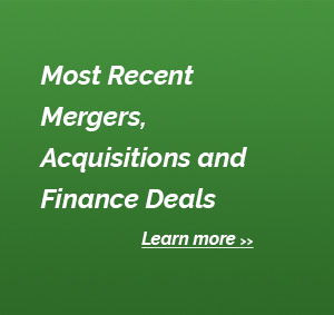 Most Recent Mergers, Acquisitions and Finance Deals