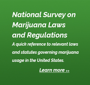 National Survey on Marijuana Laws and Regulations - Learn More